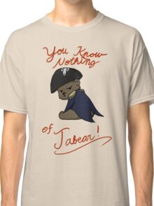 You know nothing of Jabear Classic T-Shirt