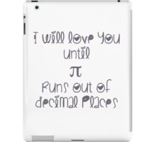 Never ending pi love iPad Case/Skin