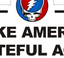 make america grateful Sticker