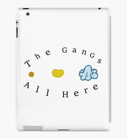 The gangs all here iPad Case/Skin