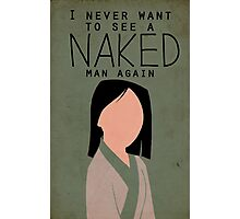 I Never Want to See a Naked Man Again Photographic Print