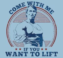 come with me if you want to lift - arnold Kids Tee