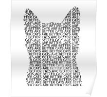 Cats Are Better Poster
