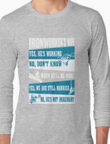 Awesome funny T - shirt design for ironwoker and more Long Sleeve T-Shirt