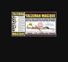TALISMAN MAGIQUE : PROTECTION / DÉSENVOUTEMENT / ATTRACTION D'ÉNERGIE POSITIVE / RÉ-ÉQUILIBRAGE KARMIQUE  / RÉPULSEUR DE MAUVAIS-OEIL / CHANCE Unisex T-Shirt