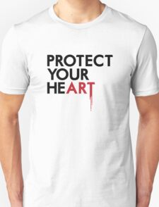 Protect Your He(art) Unisex T-Shirt