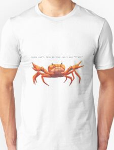 crabs can't say y'all Unisex T-Shirt