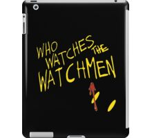 Who Waches the Watchmen iPad Case/Skin