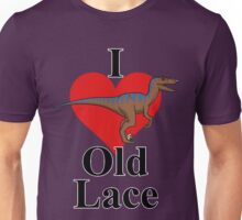 We Love Old Lace Unisex T-Shirt
