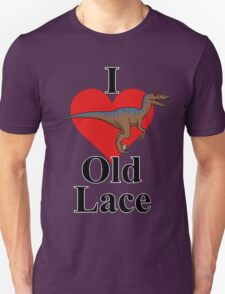 We Love Old Lace T-Shirt