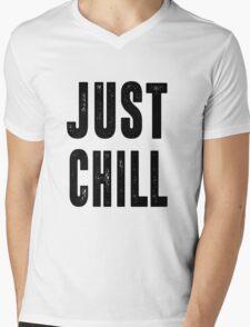 Just Chill - Black Text Mens V-Neck T-Shirt