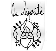 La dispute Flower Poster