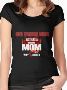 ONE PUNCH MOM Women's Fitted Scoop T-Shirt