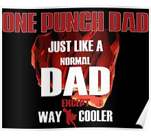 ONE PUNCH DAD Poster