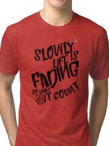 Shirt w/ Quote - datgix Tri-blend T-Shirt