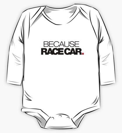 BECAUSE RACE CAR (2) One Piece - Long Sleeve