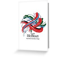 Clan McBean  Greeting Card