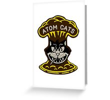 Fallout 4 - Atom Cats Greeting Card
