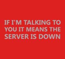 Server Is Down Kids Tee