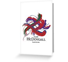 Clan McDougall  Greeting Card
