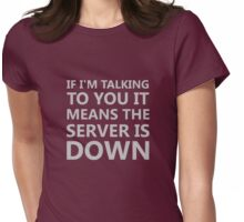 Server Is Down II Womens Fitted T-Shirt