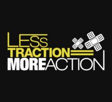 Less traction = More action (5) One Piece - Short Sleeve