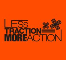Less traction = More action (4) Kids Tee