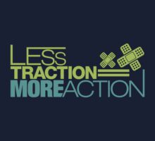 Less traction = More action (3) by PlanDesigner