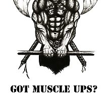 Got Muscle Ups? by EATSHARKS