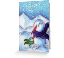 SnowCuddle (To Mom) Greeting Card