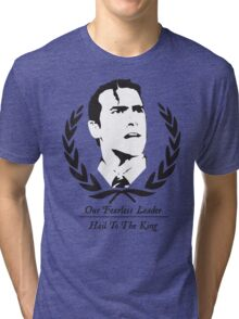 Hail To The King! Tri-blend T-Shirt