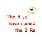 3Ls v 3Rs  by Radwulf