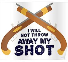 My Shot Poster