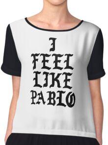 i feel like pablo kanye west slogon logo Chiffon Top