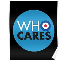who cares Poster