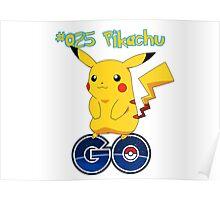 025 Pikachu GO! Poster