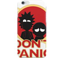 Rick and Morty T-shirt - Don't Panic  iPhone Case/Skin