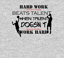 Hard Work beats talente when talent doesn't Work Hard Unisex T-Shirt