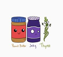 Peanut Butter, Jelly, Thyme! Unisex T-Shirt