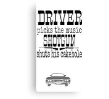Driver Picks Music Quote Spn Canvas Print
