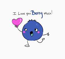 I Love You Berry Much! Unisex T-Shirt