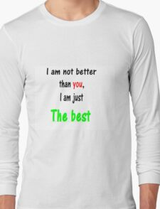 just the best Long Sleeve T-Shirt