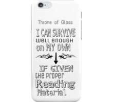 Throne of Glass Reading Quote iPhone Case/Skin