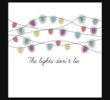 The lights don't lie. Kids Tee