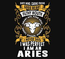 I Was Perfect I Am An Aries Unisex T-Shirt