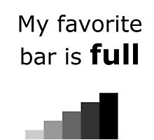 My favorite bar is full Photographic Print