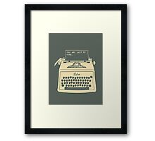 you're just my type Framed Print