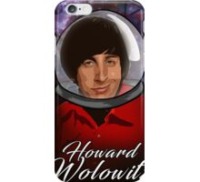 Howard! iPhone Case/Skin