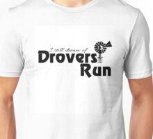 Still Dream of Drovers Run Unisex T-Shirt
