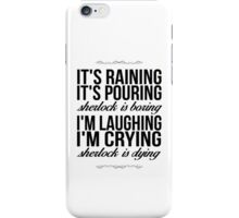 Sing-A-Long With Moriarty iPhone Case/Skin